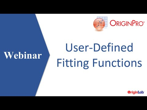 User-Defined Fitting Functions Webinar