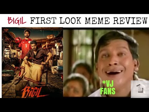 BIGIL MOVIE|FIRST LOOK|THALAPATHY VIJAY|MEME REVIEW|EERA VENGAYAM