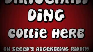 Collie Herb - Dancehall Ding (on Seeed