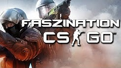 Was macht CSGO so faszinierend? - Counter-Strike: Global Offensive - Special