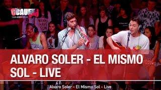 Alvaro Soler El Mismo Sol Live C Cauet Sur NRJ