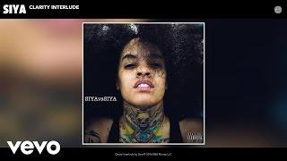 Siya - Clarity Interlude (Audio)