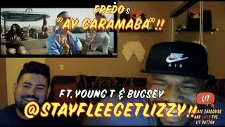 Fredo x Young T & Bugsey (@Stayfleegetlizzy) - Ay Caramba [Music Video] | (Thatfire Reaction)