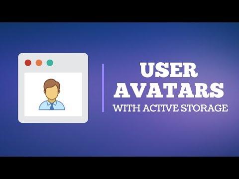 User Avatars With Rails Active Storage
