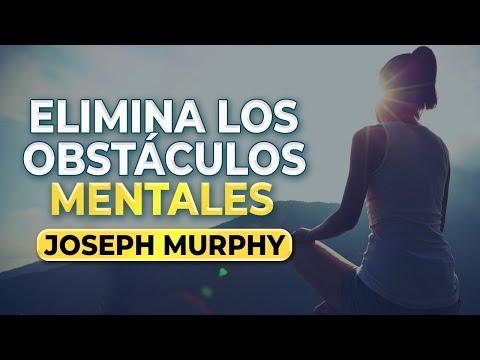 Elimina los obstáculos mentales a través del subconsciente   Joseph Murphy En Español