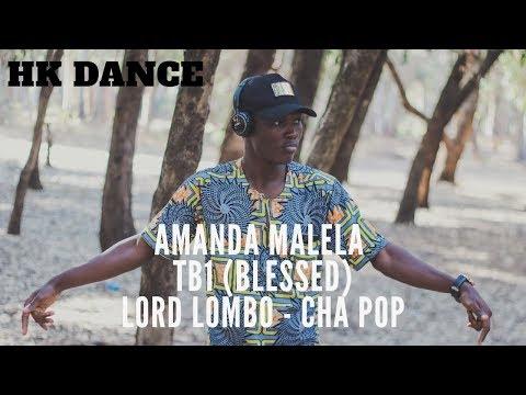HK DANCE - Amanda Malela (Hosanna) - TB1 (Blessed) - Lord Lombo (CHA POP) - Dance Choreography
