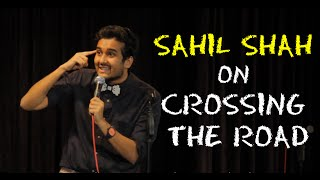 EIC: Sahil Shah on Crossing The Road