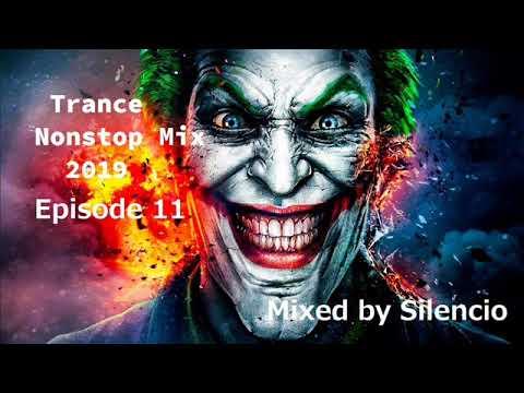 Trance Nonstop Mix 2019 Episode 1