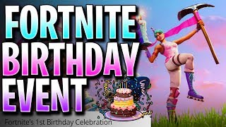 FORTNITE BIRTHDAY EVENT, GET FREE COSMETICS! FORTNITE1ST EVENT