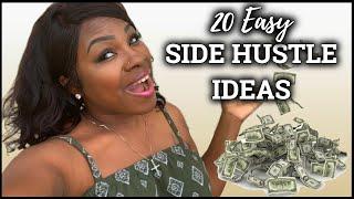 ✨HOW TO MAKE EASY MONEY💰 IN 2019✨ - 20 SIDE HUSTLE IDEAS | Tymara Williams