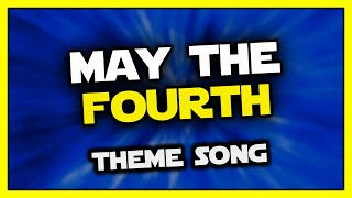 May the Fourth Be with You (Star Wars song)