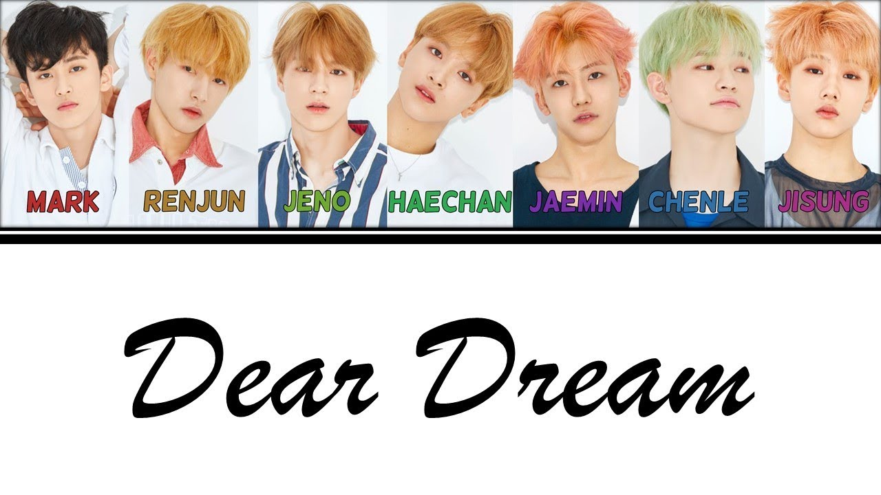Color Coded Lyrics Nct Dream Dear Dream Hanromeng