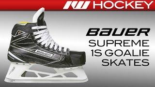Bauer Supreme 1S Goalie Skates Review