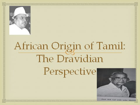 Dravidian Origins: A Tamil Perspective