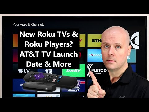 CCT - New Roku TVs & Roku Players? AT&T TV Launch Date & More
