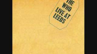 Live @ Leeds- The Who (Young Man Blues, Substitute) Pt. 3