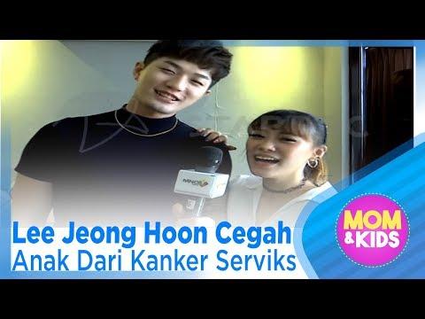 Lee Jeong Hoon Cegah Anak Dari Kanker Serviks – MOM & KIDS ( 3/3 )
