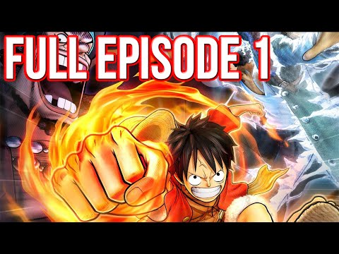 One Piece Pirate Warriors 3 English Sub Full Episode 1