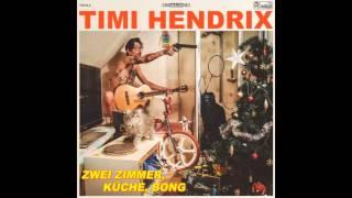 Timi Hendrix   bestline  morgen hitlersklon