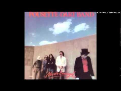 Pousette-Dart Band - Never Enough