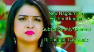 Download lagu New Nagpuri Dj Song .mix By Dj Chuman