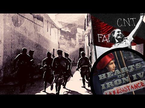 HOI4 La Resistance: Anarchist Spain 3 (ANARCHY BEYOND IBERIA)