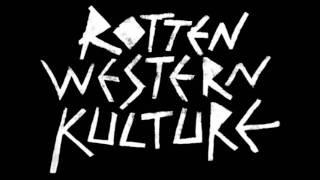 Rotten Western Kulture - Kaput Haus
