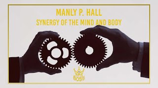 Manly P. Hall - Magnetism and Mood - Emotional Intensity - Synergy of Mind and Body.