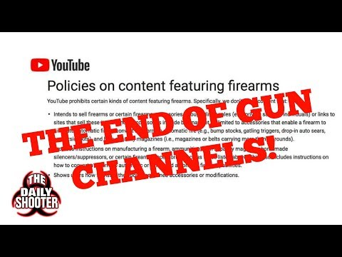 It's The End of Firearms Channels on YouTube