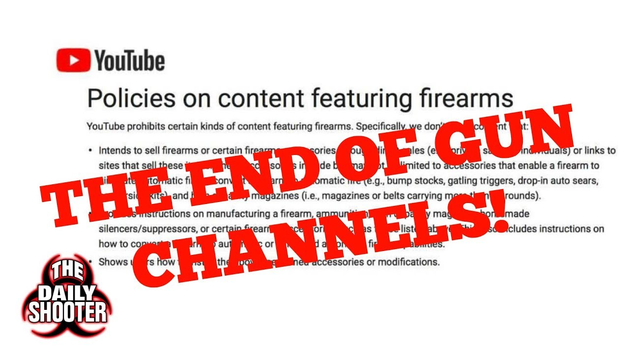 It\'s The End of Firearms Channels on YouTube