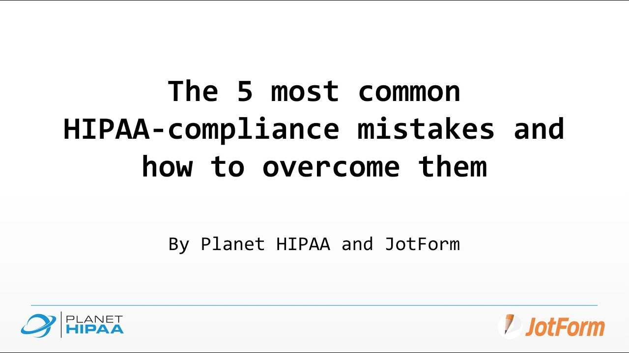 The 5 Most Common Hipaa Compliance Mistakes And How To