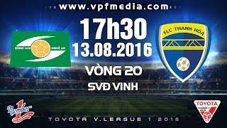 Song Lam Nghe An vs LS Thanh Hoa full match