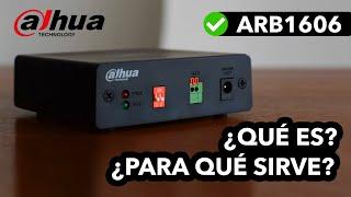 Dahua ARB1606 (Alarm Box) ¿Qué es y para que sirve? - UNBOXING ESPAÑOL