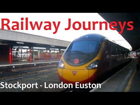 Stockport - London Euston via Stoke! (Railway Journeys)
