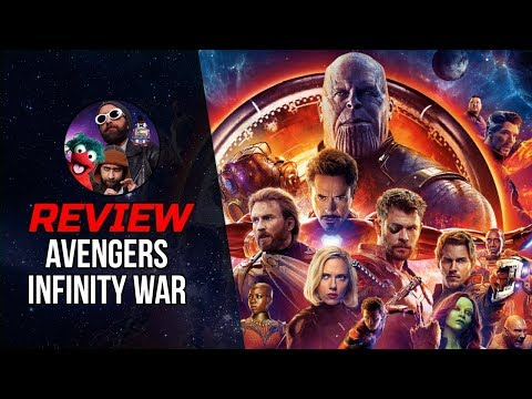 AVENGERS: INFINITY WAR (2018) Movie Review - SPOILERS