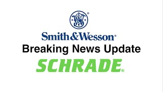 Smith & Wesson Buys Schrade Update