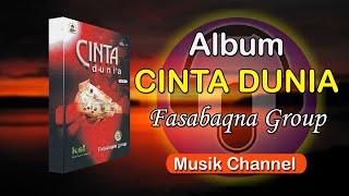 Album Fasabaqna Group Cinta Dunia Full HD Music