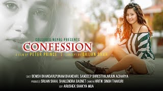 Confession The Real Stories | Episode 14 | Nepali Short Movie | July 2019 | Colleges Nepal