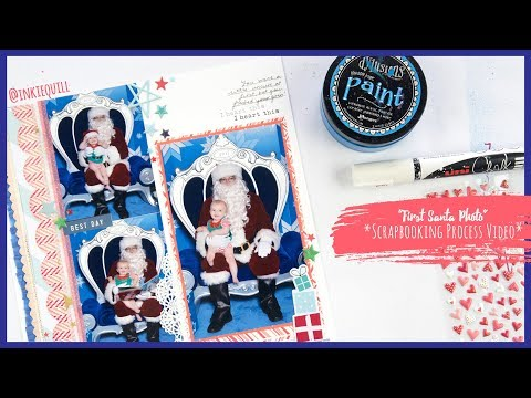 """First Santa Photo"" ~ Scrapbooking Process Video + + + INKIE QUILL"