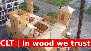 In wood we trust! CLT