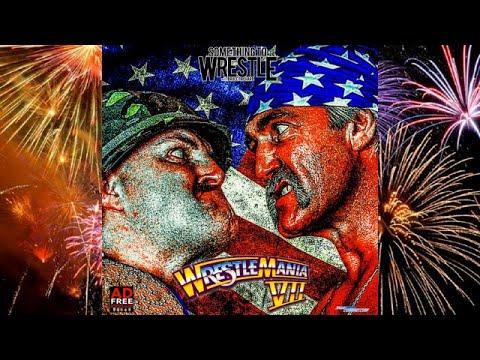 Something to Wrestle: Wrestlemania VII