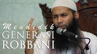 Video Kajian Umum : Mendidik Generasi Rabbani - Ustadz DR. Syafiq Basalamah, MA download MP3, 3GP, MP4, WEBM, AVI, FLV Juli 2018