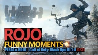Funny Moments #95: Perla & Rojo | Call of Duty: Black Ops III | 1/3 | Rojo & Urhara