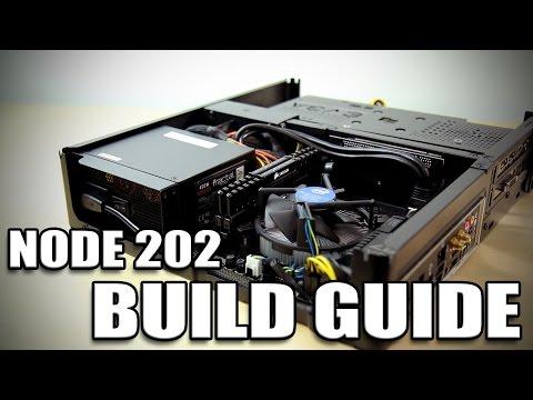 Fractal Design Node 202 - Small Form Factor Build Guide