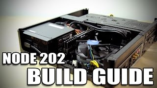 Fractal Design Node 202 - Small Form Factor Build Guide
