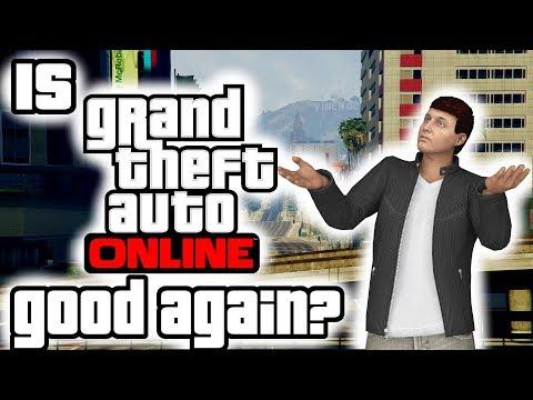 """Is GTA Online """"good"""" Now?"""
