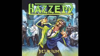 Hazzerd - Delirium (Full Album, 2020)