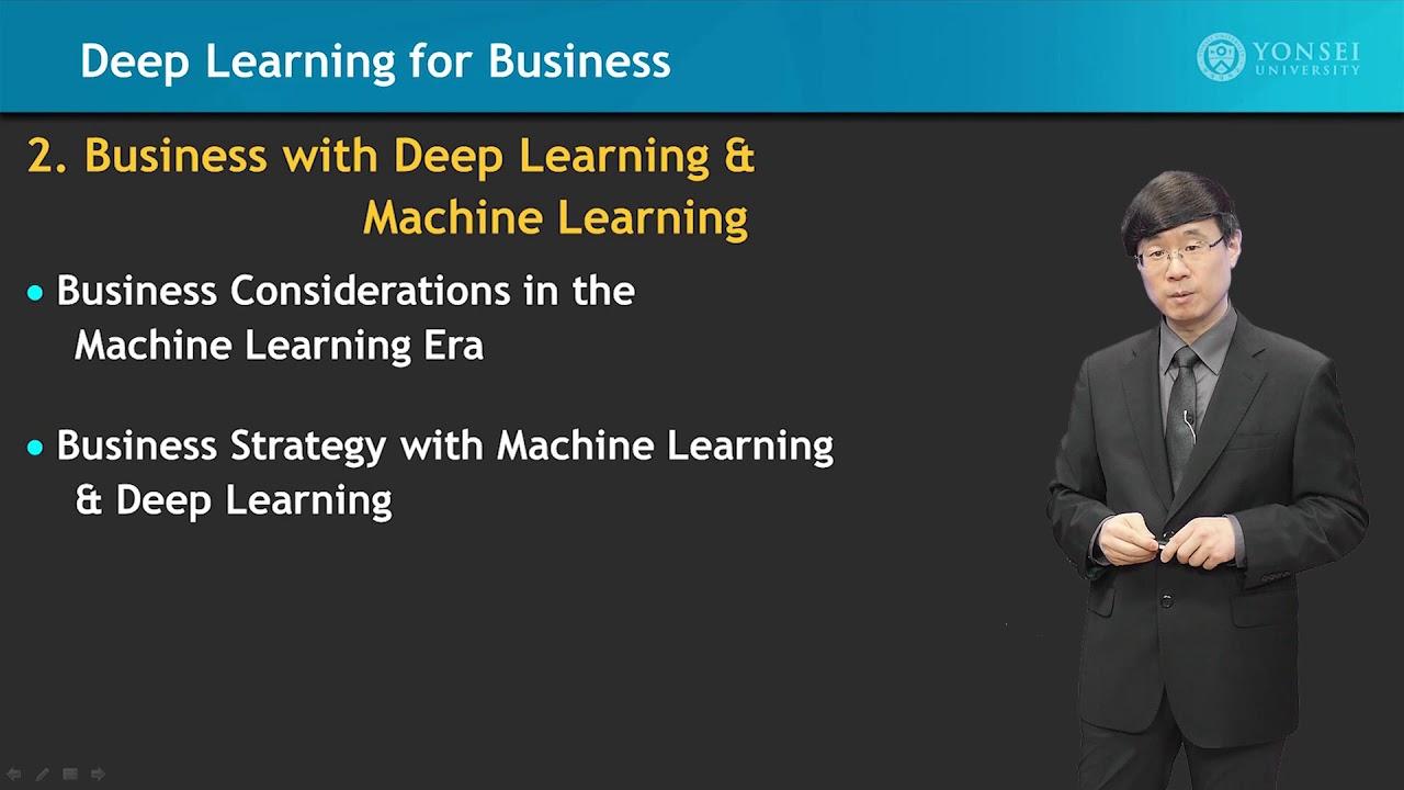 [Coursera] Deep Learning for Business (Jong-Moon Chung, Yonsei University)  정종문 연세대학교