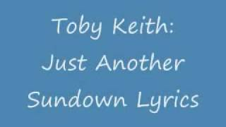 Watch Toby Keith Just Another Sundown video