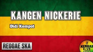 Kangen Nickerie (Didi Kempot feat Dory Harsa) Reggae SKA Version by Kembar SKA
